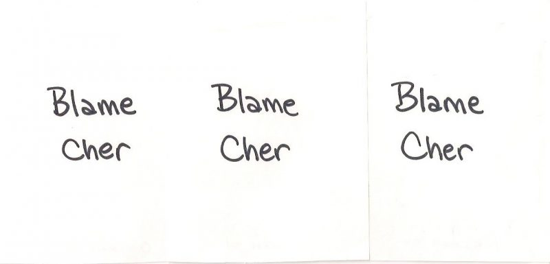 Joe Ovelman (New York, USA), Set of 3 works on paper entitled 'Blame Cher', 4.25 x 5.5 inches each, Signed on verso: 'Ovelman 2014', $25 for Set of three.