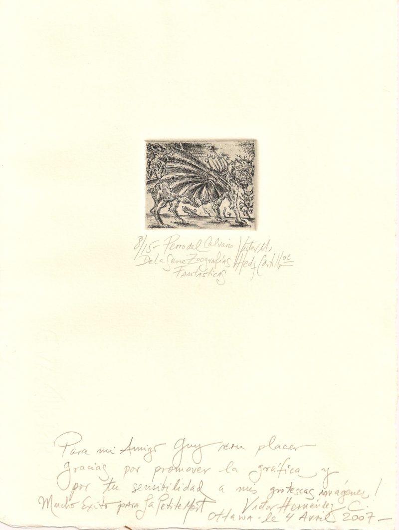 Victor Hernandez Castillo (Mexico City, Mexico), Perro del Calvaro, Etching, 8.5 x 11 inches, Edition 8/15, 2006, SOLD.