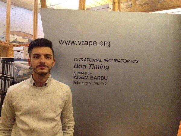 Adam Barbu, curator @ VTape Art Space, Toronto.